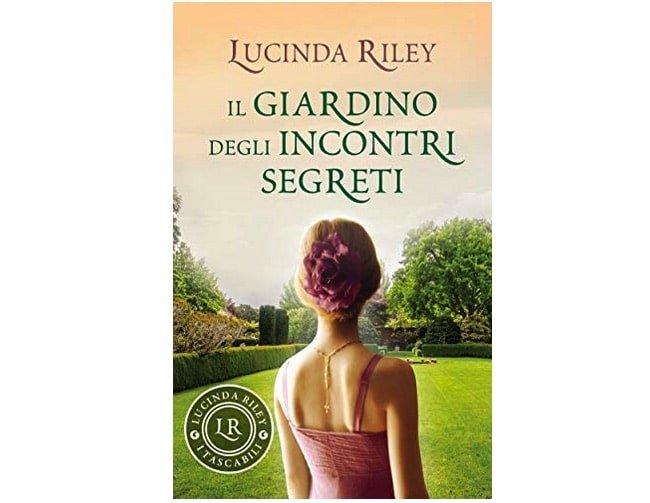 Lucinda Riley: Il giardino degli incontri segreti ebook